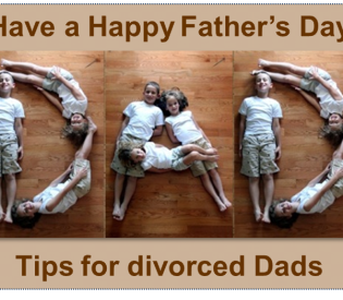 Have a Happy Father's Day: Tips for Divorced Dads