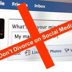Don't Divorce on Social Media