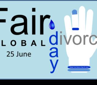 Global Fair Divorce Day – 25 June 2018